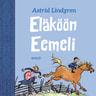Astrid Lindgren - Eläköön Eemeli