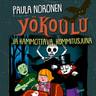 Paula Noronen - Yökoulu ja kammottava kummitusjuna