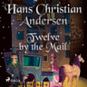 Hans Christian Andersen - Twelve by the Mail