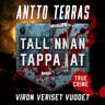 Tallinnan tappajat – Viron veriset vuodet - äänikirja
