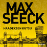 Max Seeck - Haadeksen kutsu