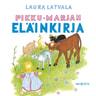 Laura Latvala - Pikku-Marjan eläinkirja