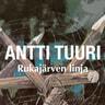 Antti Tuuri - Rukajärven linja