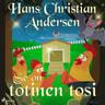 H. C. Andersen - Se on totinen tosi