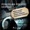 Norjalainen henkirikos saksalaisessa tuomioistuimessa - äänikirja