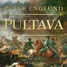 Peter Englund - Pultava – Kertomus erään armeijan tuhosta