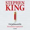 Stephen King - Kirjoittamisesta
