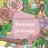 Amanda Vaara - Ruusuja ja risuja