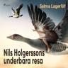 Nils Holgerssons underbara resa - äänikirja
