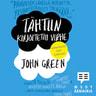 John Green - Tähtiin kirjoitettu virhe