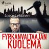 Lasse Lehtinen - Fyrkanvaltaajan kuolema