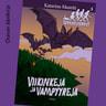 Viikinkejä ja vampyyreja – Seikkailuserkut 3 - äänikirja