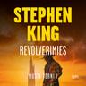 Stephen King - Revolverimies