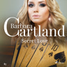Barbara Cartland - Secret Love (Barbara Cartland's Pink Collection 87)