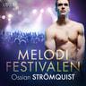 Ossian Strömquist - Melodifestivalen - erotisk novell