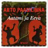 Arto Paasilinna - Aatami ja Eeva