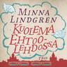 Minna Lindgren - Kuolema Ehtoolehdossa