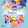 My Little Pony - Suuri tarinakokoelma - äänikirja