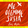 Evie Wyld - Me olemme susia