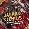 Jarkko Stenius - Lapsisotilaan kyyneleet