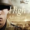 James Norman Hall - High Adventure