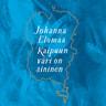 Johanna Elomaa - Kaipuun väri on sininen