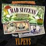 Mad Success - Seikkailijan self help 1 YLPEYS - äänikirja