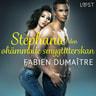Stéphanie, den ohämmade smygtitterskan - erotisk novell - äänikirja