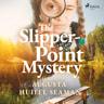 Augusta Huiell Seaman - The Slipper-point Mystery