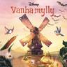 Disney - Vanha mylly