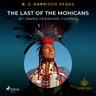 B. J. Harrison Reads The Last of the Mohicans - äänikirja