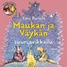 Timo Parvela - Maukka, Väykkä ja suuri seikkailu
