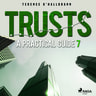 Trusts – A Practical Guide 7 - äänikirja