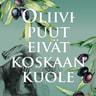 Petter Kukkonen - Oliivipuut eivät koskaan kuole – Ateena