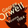 George Orwell - Vuonna 1984