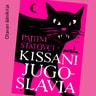 Kissani Jugoslavia - äänikirja