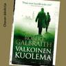 Robert Galbraith - Valkoinen kuolema