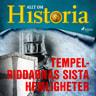 Allt om Historia - Tempelriddarnas sista hemligheter