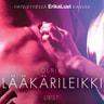 Lääkärileikki - eroottinen novelli - äänikirja