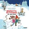 Heinähattu, Vilttitossu ja iso Elsa - äänikirja