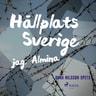 Hållplats Sverige - jag, Almina - äänikirja