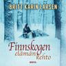 Finnskogen - Elämän kehto - äänikirja