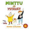 Maikki Harjanne - Minttu ja ystävät