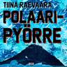 Tiina Raevaara - Polaaripyörre