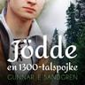Gunnar E. Sandgren - Jödde: en 1300-talspojke