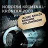 Jackie Arklöv erkände polismorden - äänikirja