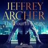 Jeffrey Archer - The Fourth Estate