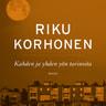 Riku Korhonen - Kahden ja yhden yön tarinoita