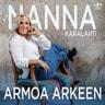 Nanna Karalahti - Armoa Arkeen - Nanna Karalahti