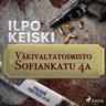 Ilpo Keiski - Väkivaltatoimisto Sofiankatu 4a